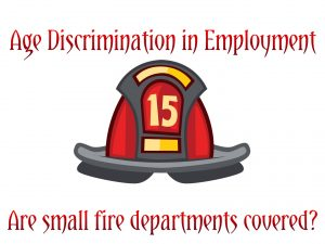 Are small fire departments covered by the ADEA?