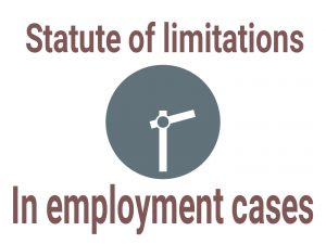 Statute of limitations in employment cases