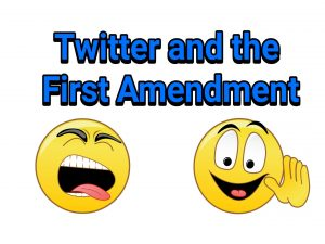 Twitter and the First Amendment