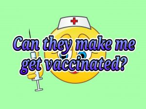 Can my employer require me to get vaccinated?